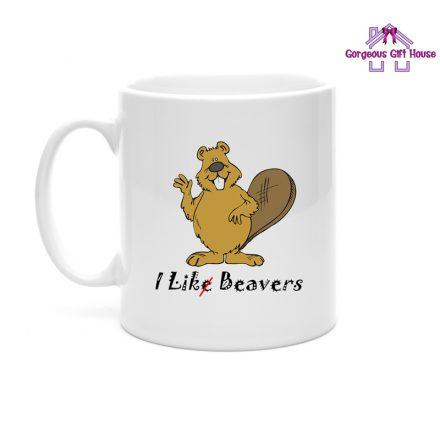 I Like Beavers Mug