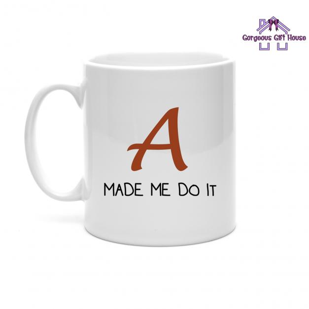 A made me do it - pretty little liars inspired mug