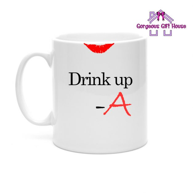 Drink Up A Mug - Inspired by the TV show Pretty Little Liars PLL