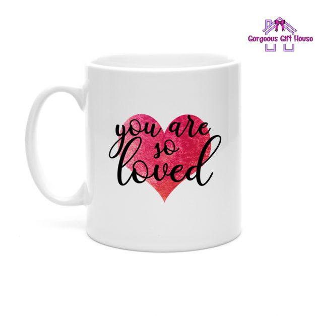 You Are So Loved Mug