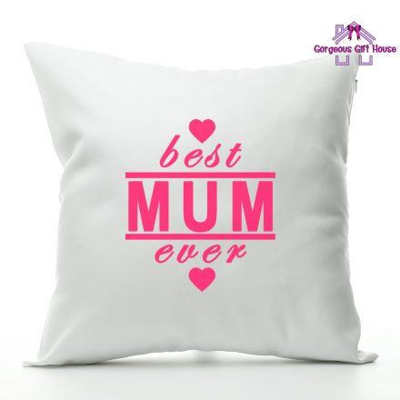 best mum ever cushion