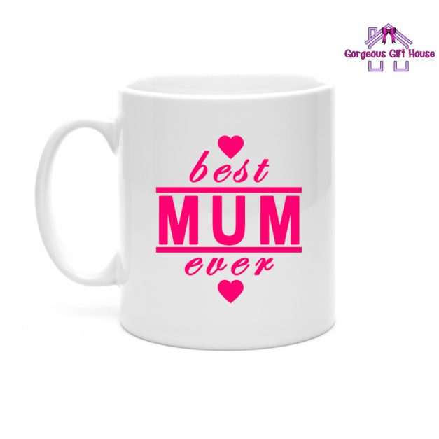 Best Mum Ever Mug