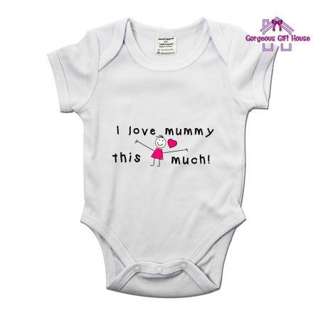 i love mummy this much babygrow - gift for mum