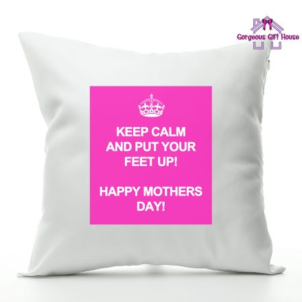 Keep Calm and Put Your Feet Up Cushion