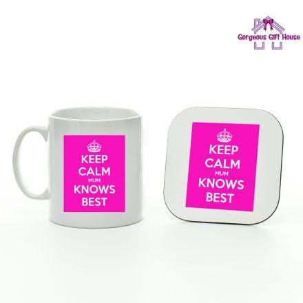 Keep Calm Mum Knows Best Mug and Coaster Set