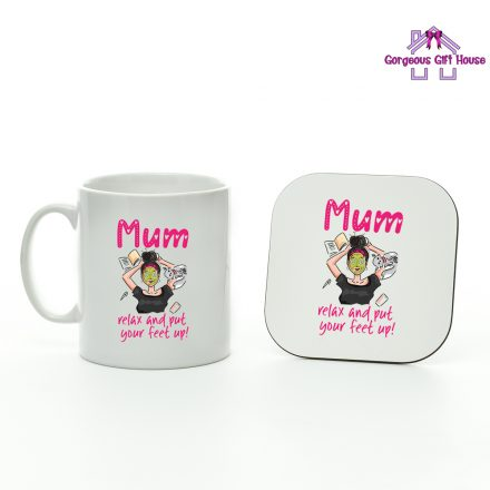 Mum Relax and Put Your Feet Up Mug and Coaster Set