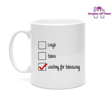 waiting for takeaway funny mug