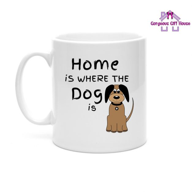 Home is where the Dog is Mug