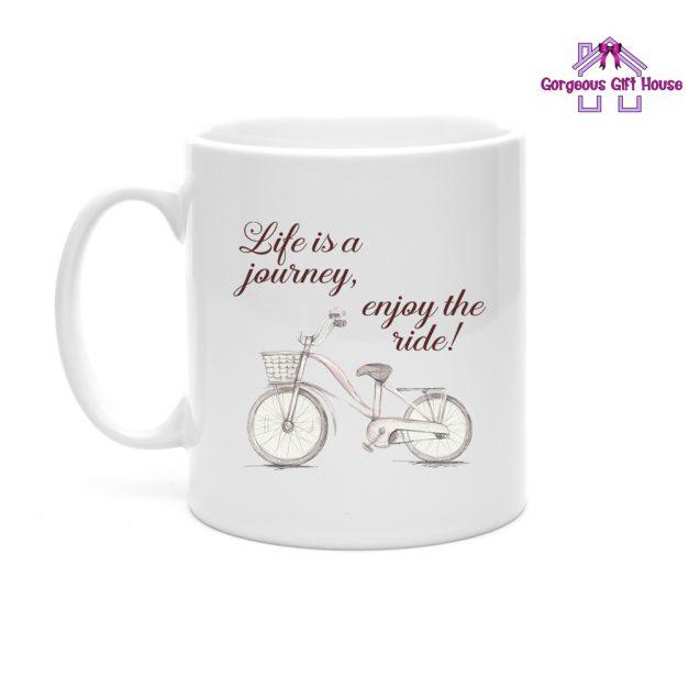 life is a journey enjoy the ride mug