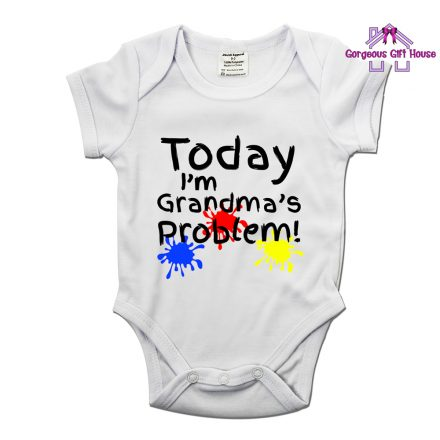 Today I'm Grandma's Problem - Fun Baby Grow