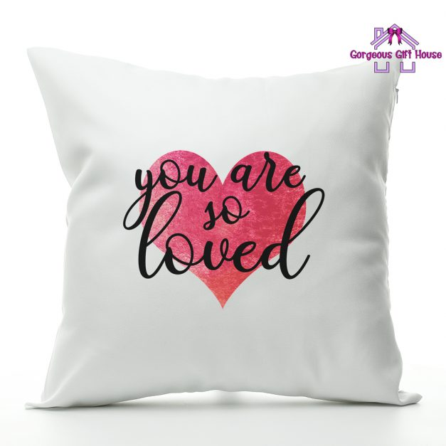 you are so loved - cushion gift