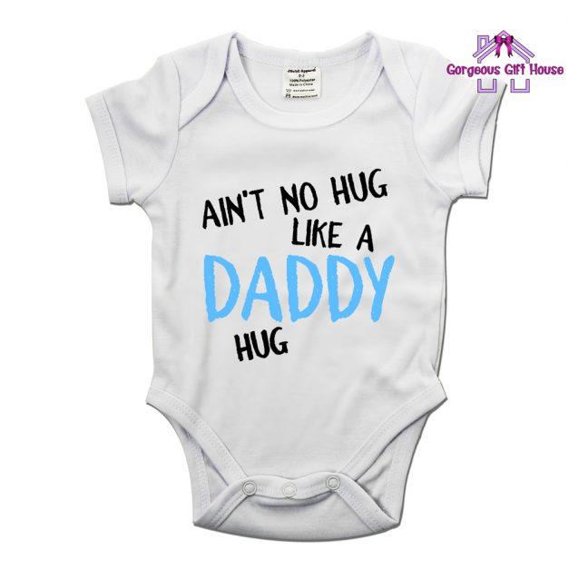 Aint No Hug Like A Daddy Hug Baby Grow