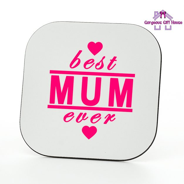 Best Mum Ever Coaster