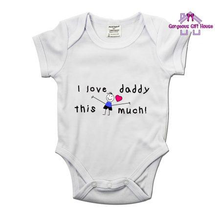 I Love Daddy This Much Boy Babygrow
