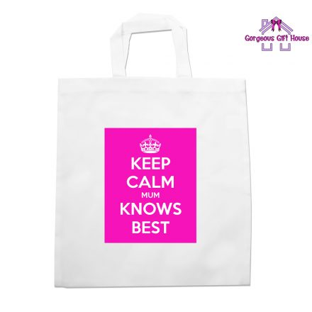 Keep Calm Mum Knows Best Tote Bag
