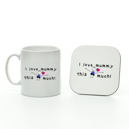 I Love Mummy This Much Boy Mug And Coaster Set