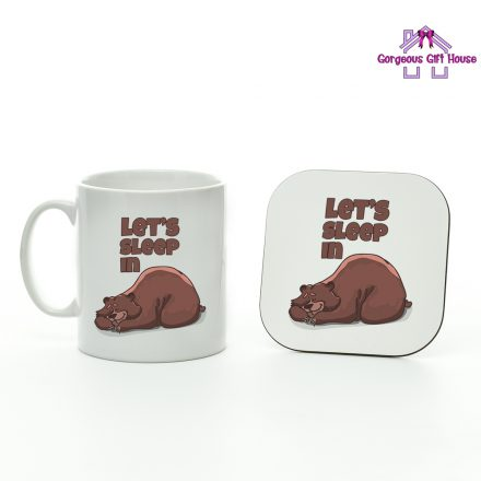 Let's Sleep In Mug And Coaster Set