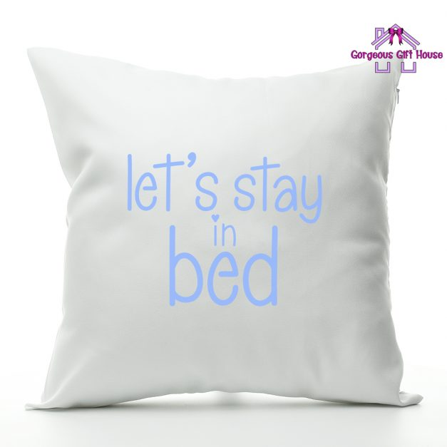 Let's Stay In Bed Cushion