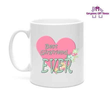 gifts for her - best girlfriend ever mug