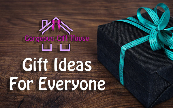 Gorgeous Gift House - Gifts For Everyone