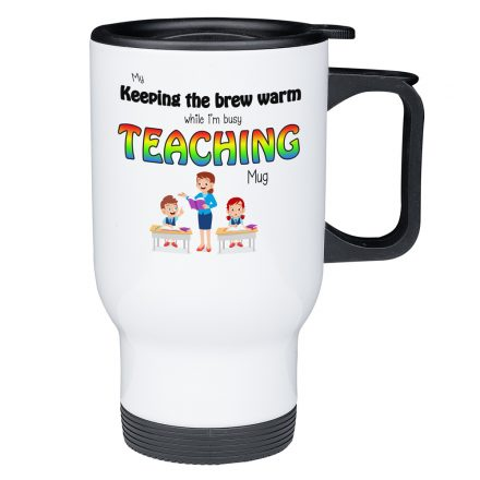 keep my brew warm teaching mug