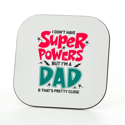 super powers dad coaster